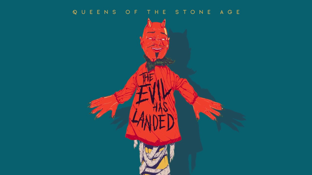 Queen Of Stone Age The Evil Has Landed