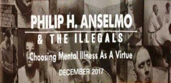 imagen de ¡Nuevo álbum de PHILIP H. ANSELMO & THE ILLEGALS en camino!