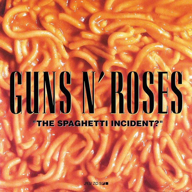 "The Spaghetti Incident?"" de GUNS N' ROSES"