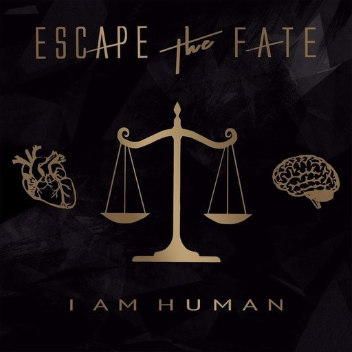 Escape The Fate I Am Human