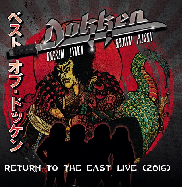Dokken Return To The East Live 2016