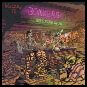 review de NEKROGOBLIKON – WELCOME THO THE BONKERS (2018)