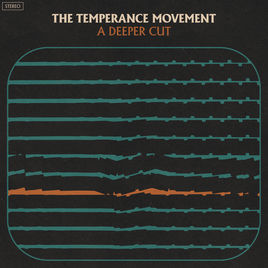 The Temperance Movement A Deeper Cut