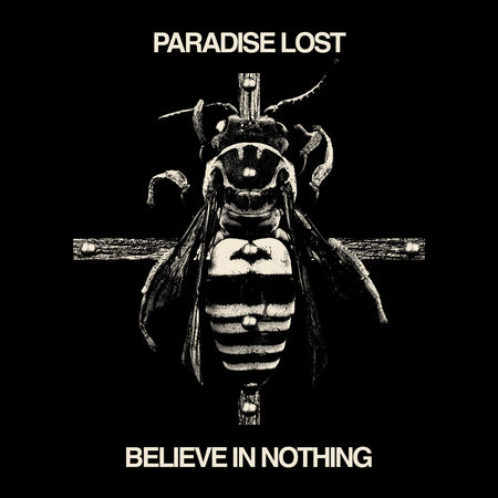 Paradise Lost, Nueva Portada De Believe In Nothing