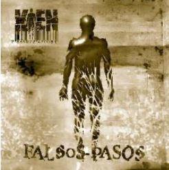 Kien Falsos Pasos (2008)