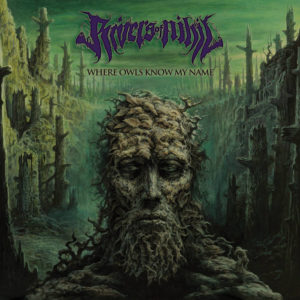 review de Rivers of Nihil – Where Owls Know My Name