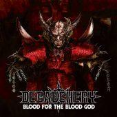 imagen de Debauchery – Blood for the Blood God