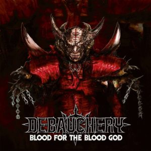 review de Debauchery – Blood for the Blood God